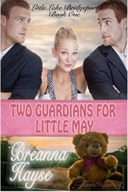 Two Guardians For Little May: Little Lake Bridgeport Book 1 by Breanna Hayse