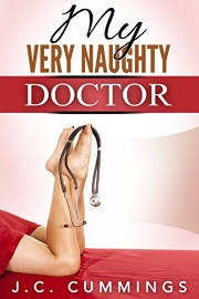 My Very Naughty Doctor: Book 6 by J. C. Cummings