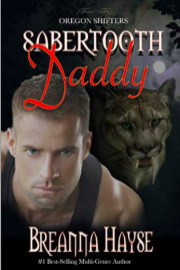Sabertooth Daddy (Oregon Shifters Book 1) by Breanna Hayse