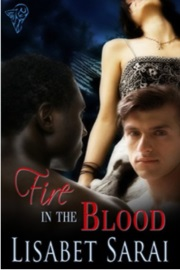 Fire In The Blood by Lisabet Sarai
