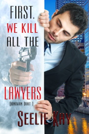 First We Kill All The Lawyers: Donovan Trait 1 by Seelie Kay