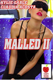 Malled 2 by Kylie Gable
