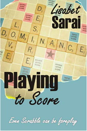 Playing To Score by Lisabet Sarai