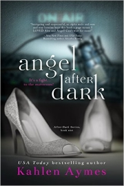 Angel After Dark by Kahlen Aymes