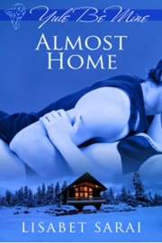 Almost Home: Yule Be Mine by Lisabet Sarai