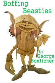 Boffing Beasties by George Boxlicker